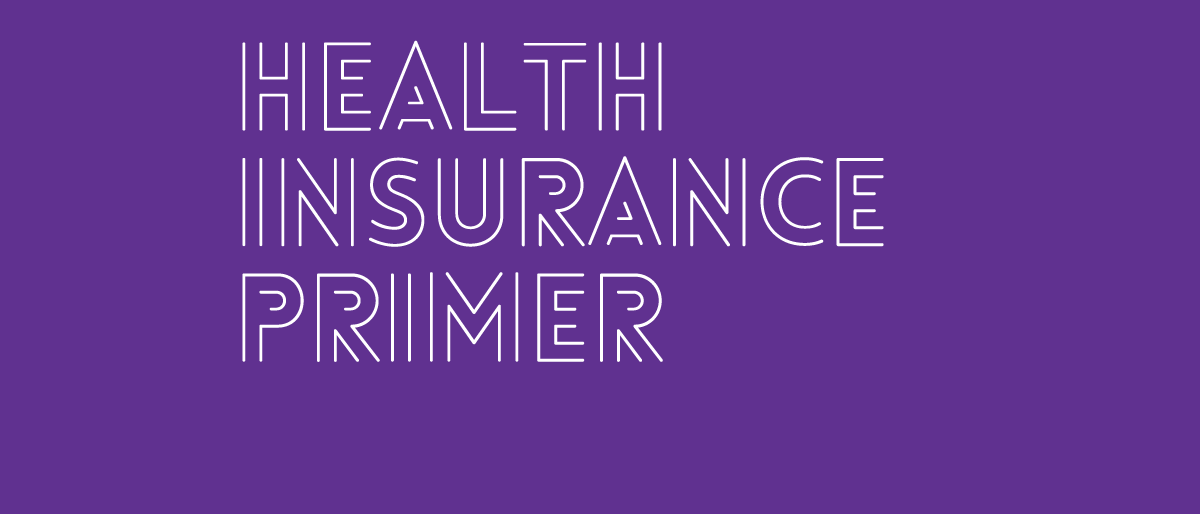 Permalink to: Everything You Need to Know About Health Insurance